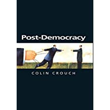 Post-Democracy (Themes for the 21st Century Series)