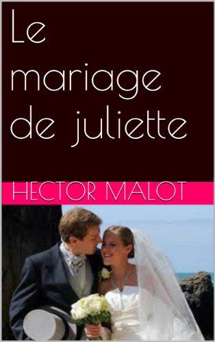 Livre Le mariage de juliette pdf