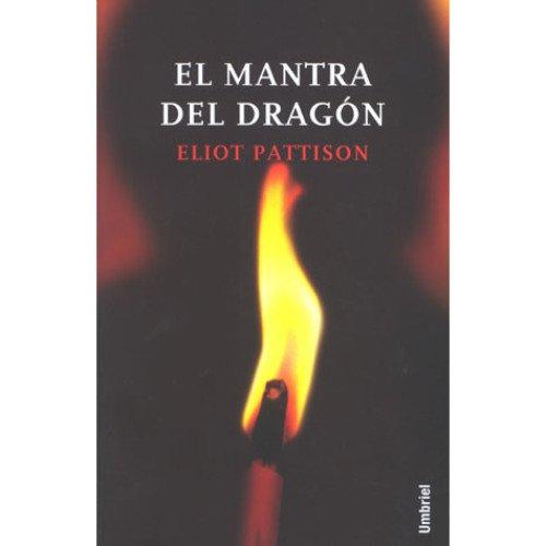 El mantra del dragón (Umbriel género negro) por Eliot Pattison