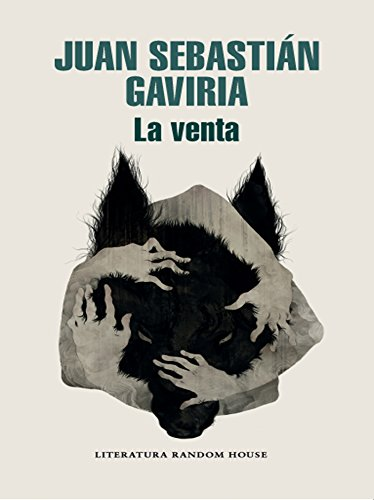 La venta por Juan Sebastián Gaviria