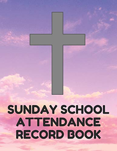 ance Record Book: Attendance Chart Register for Sunday School Classes, Purple Sky Cover ()
