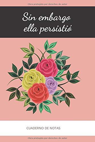 Cuaderno de Notas: Inspirador y feminista. Regalos especiales y originales para mujeres, chicas,madres,amigas,niñas. Bloc de notas o libreta con rayado horizontal para escribir.