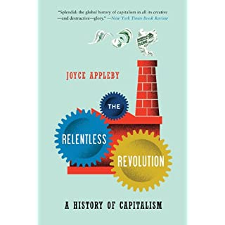 The Relentless Revolution: A History of Capitalism (Norton Paperback) (English Edition)