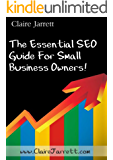 The Essential Guide to SEO for Small Business Owners