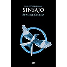 Sinsajo (Hunger Games) (Spanish Edition) by Suzanne Collins (2012-03-01)