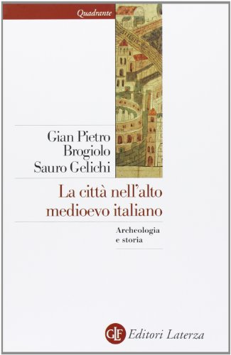 La citt nell'alto Medioevo italiano