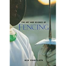 The Art and Science of Fencing (NTC Sports/Fitness)