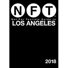 Not for Tourists 2018 Guide to Los Angeles