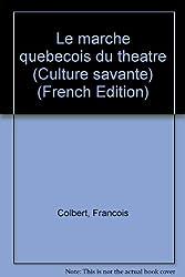 Le Marche Quebecois du Theatre
