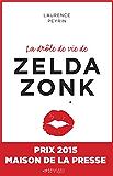La drôle de vie de Zelda Zonk : Prix Maison de la presse 2015