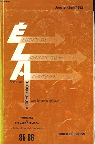 ETUDES DE LINGUISTIQUE APPLIQUEE N°85-86, JANV-JUIN 1992. HOMMAGE A BERNARD QUERADAPRINCIPALES PUBLICATIONS / LE MOT