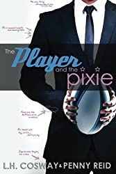 The Player and the Pixie (Rugby) (Volume 2) by L H Cosway (2016-04-16)