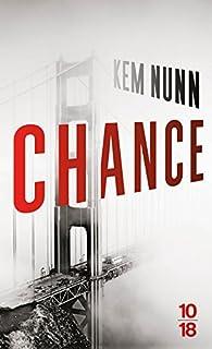 Chance par Kem Nunn