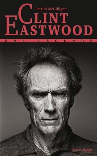 Clint Eastwood : une légende