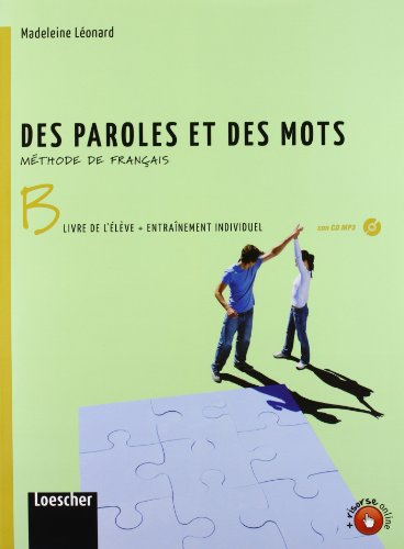 Des paroles et des mots. Livre de l'lve-Entranement individuel. Per la Scuola media. Con CD Audio formato MP3. Con e-book. Con espansione online: 2