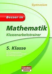 Besser in Mathematik - Klassenarbeitstrainer Gymnasium 5. Klasse (Cornelsen Scriptor - Besser in)