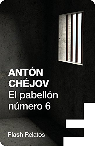 El pabellón número 6 (Flash Relatos) eBook: Chéjov, Anton: Amazon ...