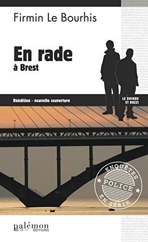 En rade à Brest: Intrigue sur la côte bretonne (Enquêtes en série t. 9)