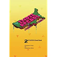 Indie Arcade 2016 Coast to Coast: Event Book - Color Edition by Christopher W. Totten (2016-01-04)