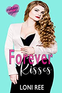 Forever Kisses (Love for the Holidays: Valentine's Day Book 3) (English Edition)