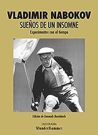 Sueños de un insomne: Experimentos con el tiempo par Vladimir Nabokov
