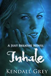 Inhale (Just Breathe Book 1) (English Edition)