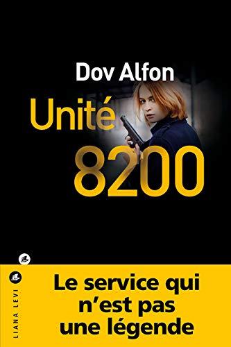 Unité 8200 (POLICIERS)
