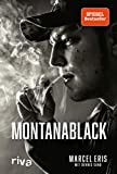 MontanaBlack: Vom Junkie zum YouTuber - Dennis Sand, Marcel Eris