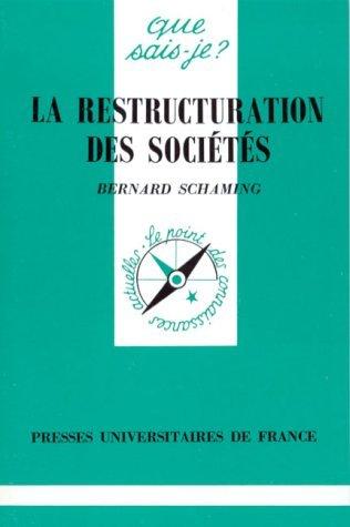 LA RESTRUCTURATION DES SOCIETES. 1ère édition