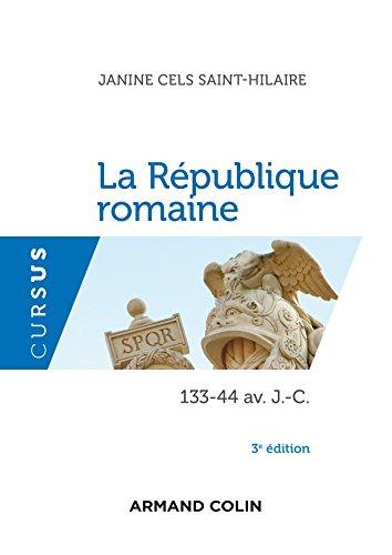 La République romaine: 133-44 av. J.-C.
