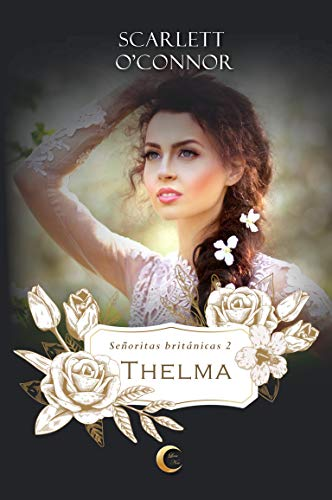 Thelma - Señoritas Británicas 02, Scarlett O´Connor (rom) 41-9ew7OovL