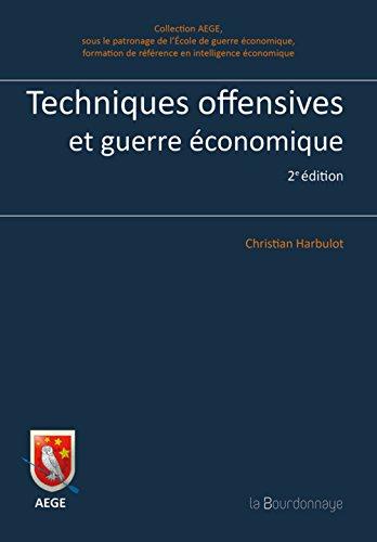 Techniques offensives et guerre économique