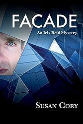 Facade (Iris Reid Mystery Book 2) (English Edition)