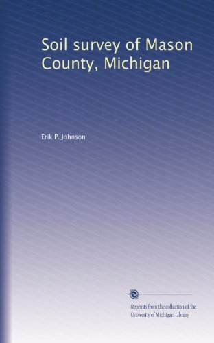 Soil survey of Mason County, Michigan