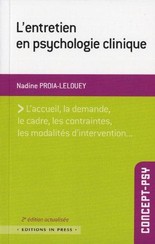 L'entretien en psychologie clinique par Nadine Proïa-Lelouey