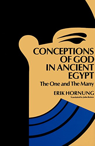 Conceptions of God in Ancient Egypt: The One and the Many por Erik Hornung