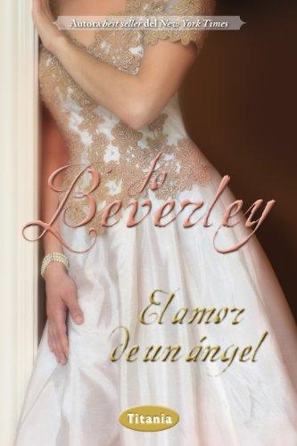 El amor de un ángel (Romantica) por Jo Beverley