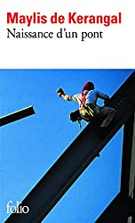 Naissance d'un pont - PRIX MEDICIS 2010