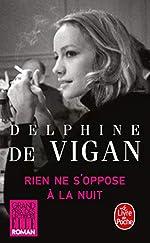 Rien ne s'oppose à la nuit - Grand prix des Lectrices de Elle 2012 de Delphine de Vigan