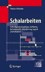 [(Schalarbeiten : Technologische Grundlagen, Sichtbeton, Systemauswahl, Ablaufplanung, Logistik Und Kalkulation)] [By (author) Christian Hofstadler] published on (September, 2008)