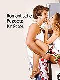 Romantische Rezepte für Paare [OV]