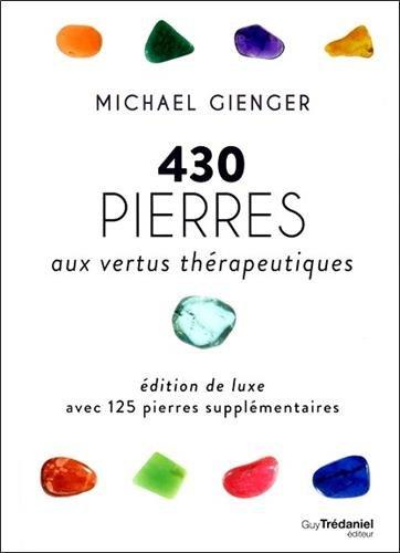 430 Pierres aux Vertus Thérapeutiques (Luxe)