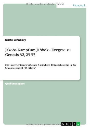Jakobs Kampf Am Jabbok - Exegese Zu Genesis 32, 23-33 (German Edition) by D. Rte Schabsky (2013-10-04)