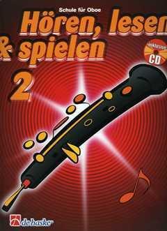HOEREN LESEN & SPIELEN 2 - SCHULE - arrangiert für Oboe - mit CD [Noten / Sheetmusic] Komponist: BOTMA TIJMEN + KASTELEIN JAAP