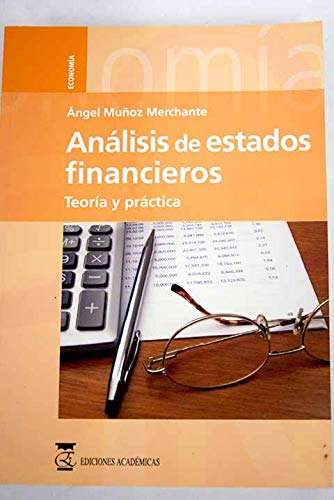 Análisis de estados financieros: Teoría y práctica