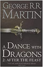 A Dance with Dragon: After the Feast - Part 2 by George R.R. Martin - Paperback