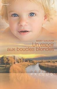 Un espoir aux boucles blondes par Mary Sullivan