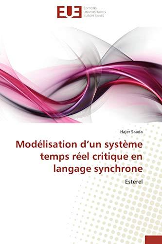Modélisation d un système temps réel critique en langage synchrone par Hajer Saada