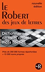 Le Robert des jeux de lettres - Dictionnaire de mots croisés, mots fléchés - Version Poche