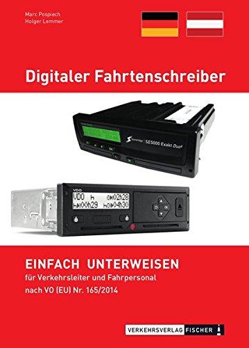 Digitaler Fahrtenschreiber: EINFACH UNTERWEISEN für Verkehrsleiter und Fahrpersonal